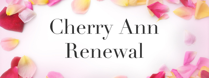 cherry ann renewal