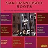 San Francisco Roots