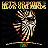 Let's Go Down & Blow Our Minds