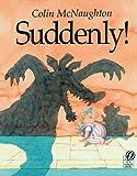 Suddenly! (Preston Pig)