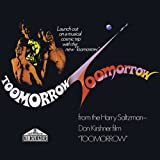 From the Harry Saltzman-Don Kirshner Film Toomorro