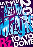 "B'z LIVE-GYM 2010 ""Ain't No Magic"" at TOKYO DOME [DVD]"