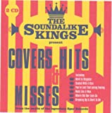 The Soundalike Kings Present Covers, Hits and Misses