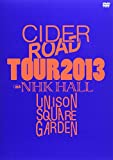 "UNISON SQUARE GARDEN ""CIDER ROAD""TOUR 2013~4th ..."