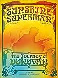 Sunshine Superman: Journey of Donovan (2pc)