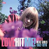 Love Hit Me! Decca Beat Girls