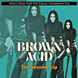 Brown Acid: The Second Trip