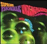 SUPREME PSYCHEDELIC UNDERGROUND