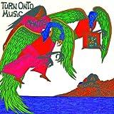 Turn Onto Music