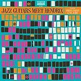Jazz Guitars Meet Hendrix