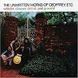 The Unwritten Works of Geoffrey, Etc.