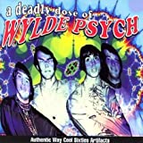 A Deadly Dose of Wylde Psych