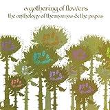 Gathering of Flowers-the Anthology of the Mamas &
