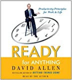 Ready for Anything: Productivity Principles for Work and Life