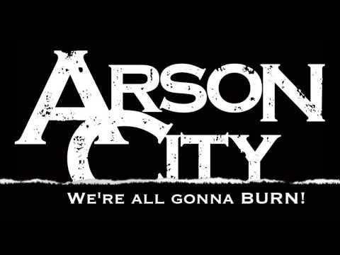 Arson City - City Of Fire