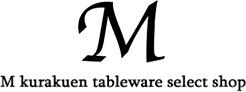 M kurakuen tableware select shop