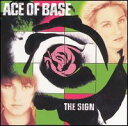 【Rock/Pops:エ】エース・オブ・ベイスAce Of Base / The Sign(CD) (Aポイント付)