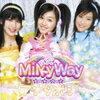 Milky Way/アナタボシ[完全生産限定盤]/EPCE-5556/【中古】rcd-1843