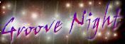 GROOVE NIGHT PC用ホームページ